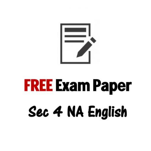 free_sec_4_na_english_exam_paper__normal_academic_english_test_paper_1495874686_6bec1291