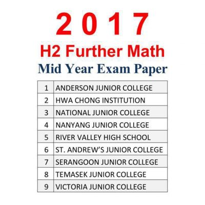 2017_jc_2_h2_further_maths_mid_year_exam_papers__test_papers_1507790543_f06ec070