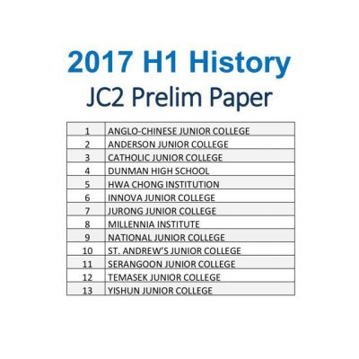 2017_jc_2_h1_history_prelim_exam_papers_1510535893_dfef93ee