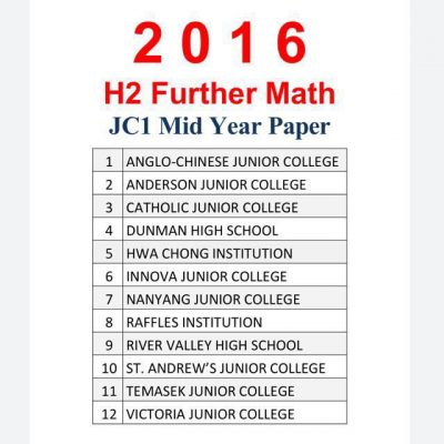 2017_jc_1_h2_further_maths_mid_year_exam_papers__f_maths_paper_9649_soft_copy_1514127563_8cba5fe7
