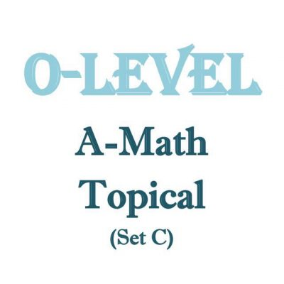 o_level_a_math_topical_revision_package_set_c_for_sec_3_sec_4_olevel_students__prelim_paper__exam_pa_1518076344_a173f269