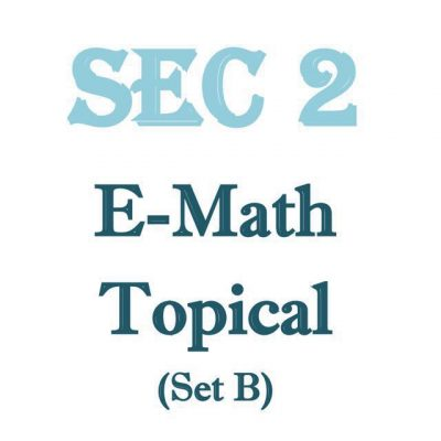 sec_2_e_math_topical_revision_package_set_b__exam_papers__top_school_papers__test_papers__cgs__cresc_1519361914_687d9c48
