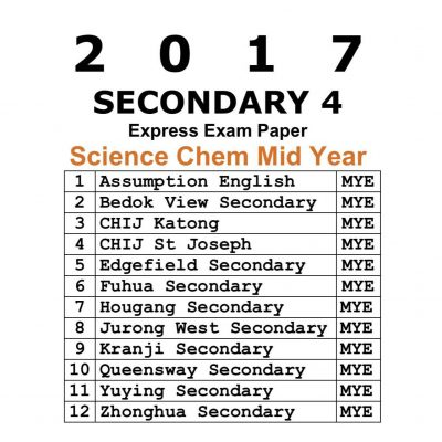 2017_secondary_4_science_chemistry_mid_year_exam_paper__test_papers__past_year_papers__top_school_pa_1521190464_dd94d1f6
