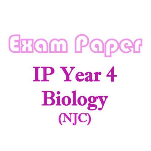njc_sec_4_ip_biology_exam_papers__integrated_programme__ip_school__national_junior_college__biology__1521521447_4e9c0a92