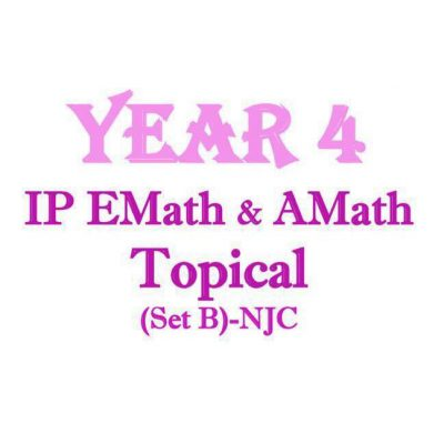njc_sec_4_ip_mathematics_topical_revision_package__integrated_programme__ip_school__national_junior__1521788497_aa8a9d5d