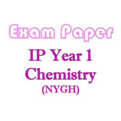 nygh_sec_1_ip_school_chemistry_exam_papers__integrated_programme__nanyang_girls_high_school__chemist_1520338817_907b1d06