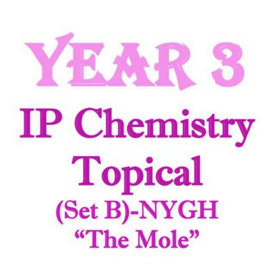 nygh_sec_3_ip_chemistry_topical_revision_package__integrated_programme__ip_school__national_junior_c_1521793253_8041b4d6