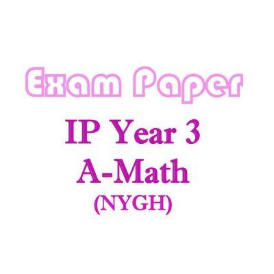 nygh_sec_3_ip_school_a_math_exam_papers__integrated_programme__nanyang_girls_high_school__additional_1520163599_ba448503