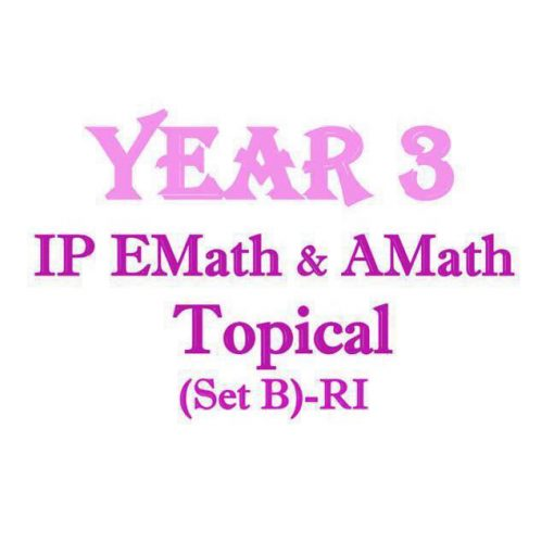 ri_sec_3_ip_math_topical_revision_package__integrated_programme__ip_school__raffles_institution__mat_1521787098_8fd82a49