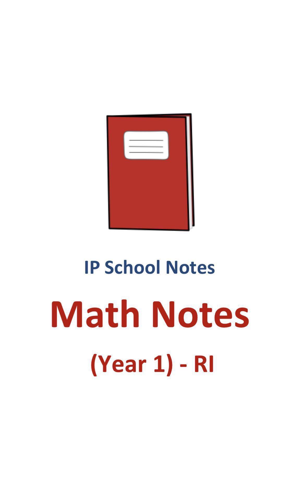 2012 RI Year 1 IP (Sec 1 Integrated Programme) Mathematics Notes ...