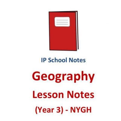 2016_nygh_year_3_ip_geography_lesson_notes__sec_3__integrated_programme__nanyang_girls_high__school__1523022133_7ad6350b