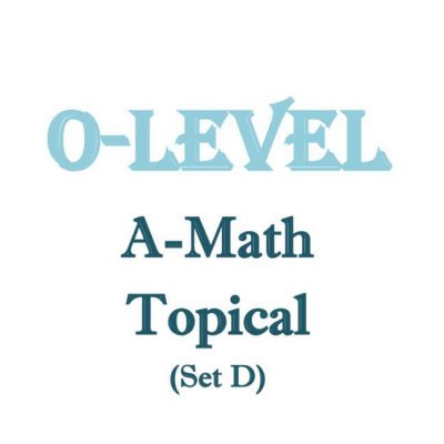 2016_pei_hwa_o_level_a_math_topical_revision_set_d__sec_3__sec_4__additional_mathematics__school_top_1523451350_bfc053ba