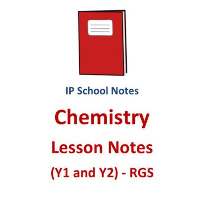 2016_rgs_y1__y2_ip_chemistry_lesson_notes__sec_1__sec_2__lower_secondary_physics__school_notes__not__1523013937_89e4f572