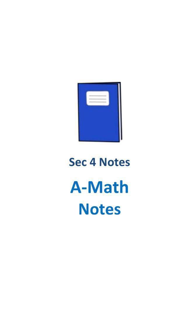 "2017 Cedar Secondary 4 Additional Mathematics ""A-Math"" Study Notes ..."