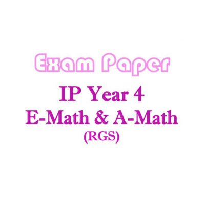 rgs_sec_4_ip_amath_and_emath_exam_papers__integrated_programme__ip_school__raffles_girls_school__mat_1524130839_9b3aea9a