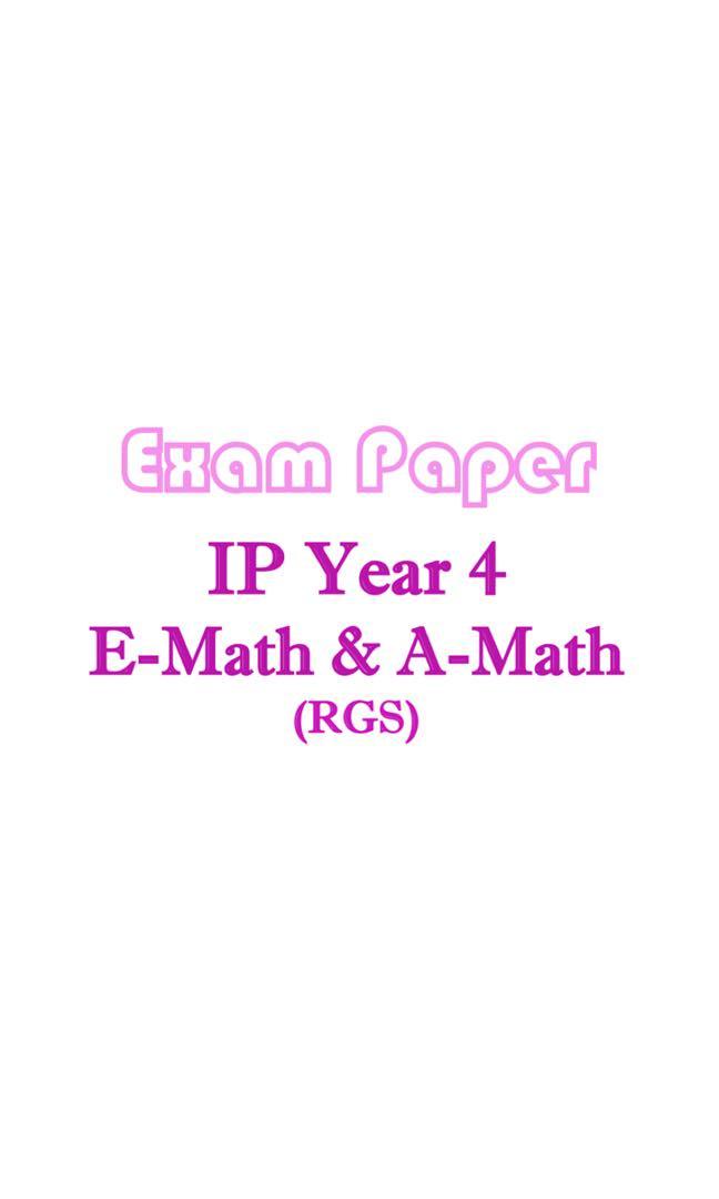 RGS Sec 4 IP (Year 4 Integrated Programme) Mathematics (A Math & E ...