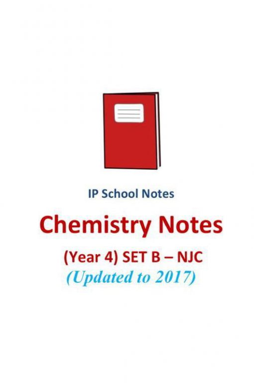 updated_2017_njc_year_4_ip_chemistry_notes_set_b__national_junior_college__sec_4__integrated_program_1523935347_c5e32f6b