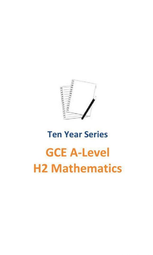 20072016_ri__rjc_h2_maths_tys__h2_mathematics__ten_year_series__raffles_institution__tys__gce_a_leve_1526375724_2e630fef