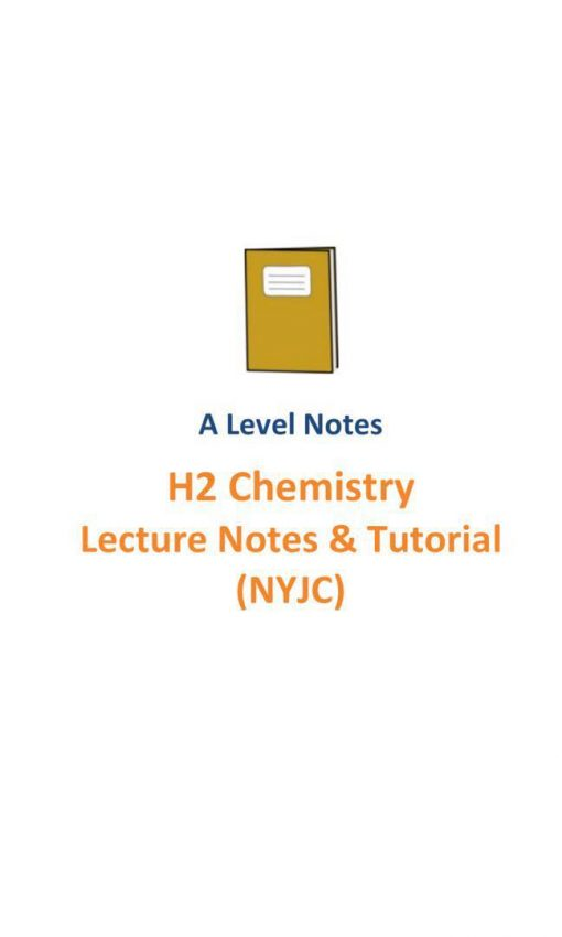 20162017_nyjc_h2_chemistry_lecture_notes_and_tutorials__a_level_new_syllabus_9729__nanyang_junior_co_1525837751_03abb3b3